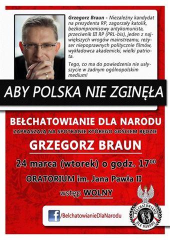 Grzegorz Braun - spotkanie w Bełchatowie
